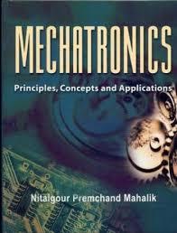 mechatronics prinicples concepts u0026 applicatio 1st edition buy