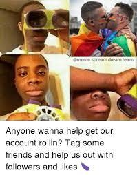 Scream Meme - scream dream team anyone wanna help get our account rollin tag some