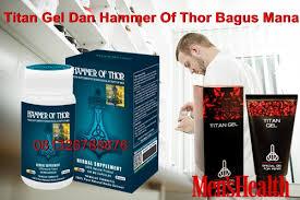 titan gel dan hammer of thor bagus mana klg herbal
