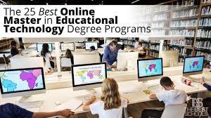 design online education the 25 best online master in educational technology degree programs