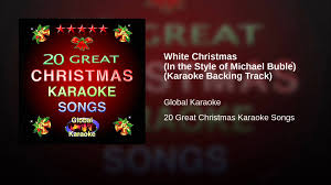 white christmas in the style of michael bublé karaoke backing