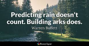 warren buffett biography in hindi predicting rain doesn t count building arks does warren buffett