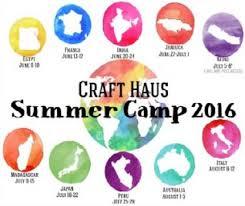 craft haus all around the world summer c macaroni kid
