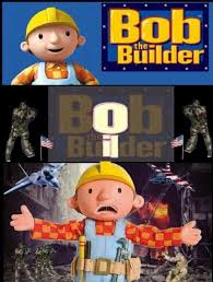 Builder Memes - bob the builder america invading for oil know your meme