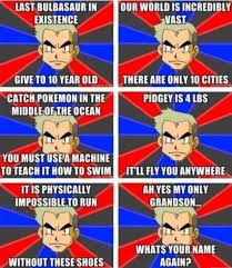 Pokemon Kid Meme - oak memes gaming pinterest memes and pok礬mon