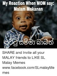 Malay Meme - my reaction when m0m say malam makanan share and invite all your
