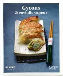 livre de cuisine asiatique gyozas et raviolis vapeur en 42 recettes du bruit côté cuisine