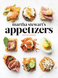 martha stewart dishes on the of appetizers connecticut