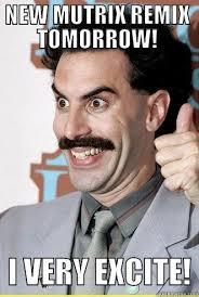 Borat Not Meme - borat excite quickmeme