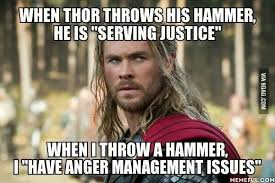 Serving Memes - when thor throws his hammer he is serving justice when i throw a