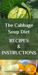 the cabbage soup diet recipe and instruction cabbage soup diet