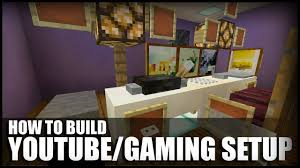 how to make a youtube setup in minecraft youtube