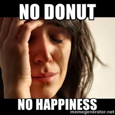 Doughnut Meme - 13 memes about doughnuts for national doughnut day that will leave