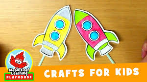 rocket craft for kids maple leaf learning playhouse youtube