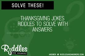 30 thanksgiving jokes riddles with answers to solve puzzles