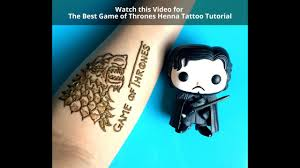 best game of thrones henna tattoo mehndi design tutorial youtube