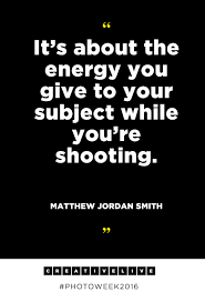 quote of the day energy photography lessons for photographers from michael jordan smith