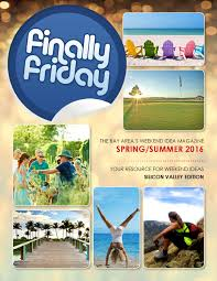 finally friday silicon valley edition by rich borell issuu