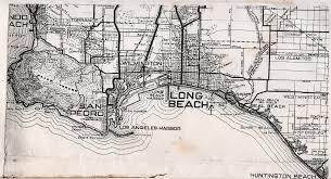 Long Beach Map Modern Long Beach Began In 1924 Pt 2 Long Beach History Blog