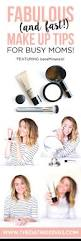 fabulous and fast makeup tips for busy moms the dating divas