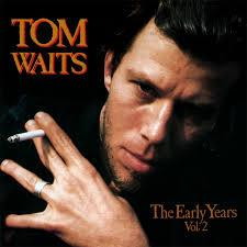 tom waits lyrics songs and albums genius