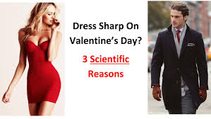 mens valentines day 3 scientific reasons why men should dress sharp on valentines day