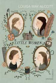 little women vintage classics louisa may alcott 9780099572961