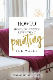 6 ways to add color when you rent without painting the walls