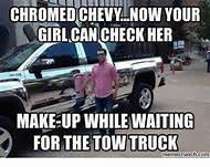 Funny Chevy Memes - best 25 ideas about chevy memes find what you ll love