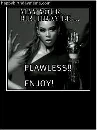 Beyonce Birthday Meme - happy birthday beyonce memes memes pics 2018