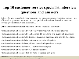 Resume For Customer Service Specialist Top10customerservicespecialistinterviewquestionsandanswers 150403041737 Conversion Gate01 Thumbnail 4 Jpg Cb U003d1428052703