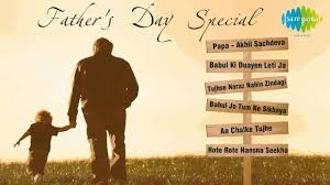 father u0027s day special songs hindi movie songs audio juke box