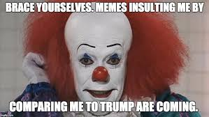 Brace Face Meme - pennywise imgflip