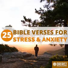 25 bible verses stress worry anxiety