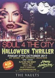 event city halloween soul 4 the city halloween thriller tickets the vaults birmingham