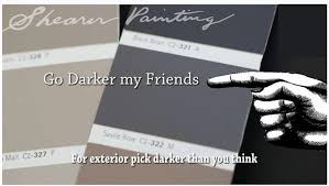 paint color tip go darker for exterior shearer painting