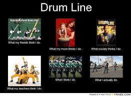 What I Think I Do Meme Generator - drumline drum line meme generator what i do funny