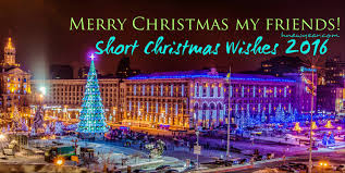 short christmas wishes 2016 messages for friends u2013 happy new year 2018