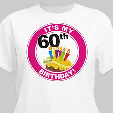 60 year birthday t shirts personalized 60th birthday t shirt giftsforyounow