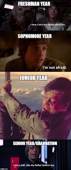 High School Freshman Memes - the four years of high school as told by luke skywalker imgflip