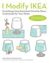 i modify ikea furnishings from everyone u0027s favorite store