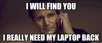 Laptop Meme - real life someone stole my laptop two years of my life kiwi