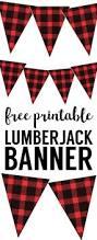 lumberjack banner free printable paper trail design