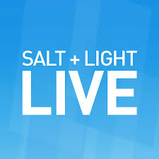 Blue Light Live Live Salt And Light Tv Salt And Light Catholic Media Foundation