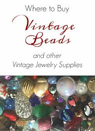 Where Can You Buy Door Beads by The Best Sources For Vintage Beads Findings And Jewelry