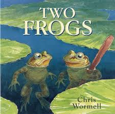 100 Best Children S Books A List Of Two Frogs By Chris Wormell Recommended By Time Out In Their List Of