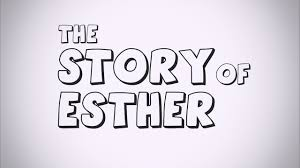the story of esther youtube