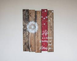 dandelion wood plaques wall inspirational rustic reclaimed wood signs home by tinhatdesigns