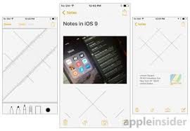 inside ios 9 apple u0027s notes app is greatly enhanced with drawings