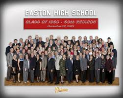 50th high school class reunion easton high school class of 1960 marks its 50 year class reunion